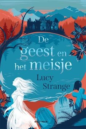 De geest en het meisje - Lucy Strange