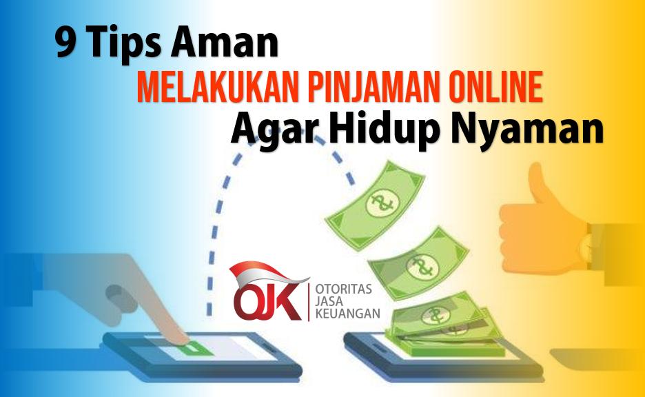9 Tips Agar Pinjaman Online Aman Dan Nyaman Tutorial Lengkap