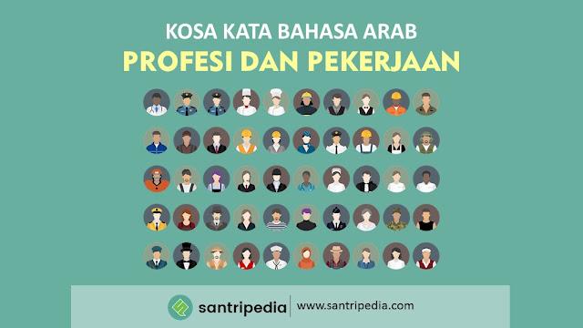 Kosa Kata Bahasa Arab Profesi dan Pekerjaan