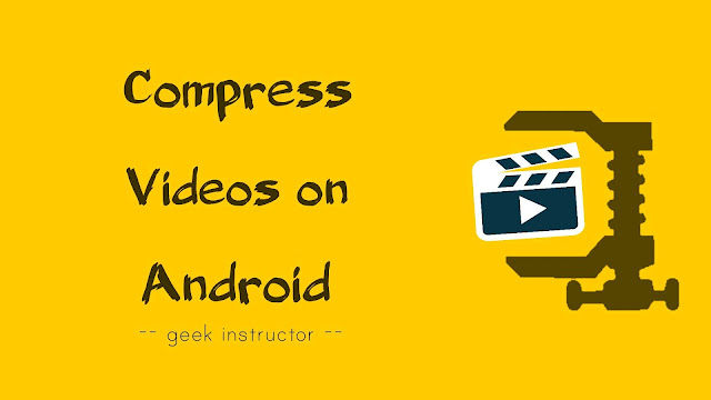 Compress videos on Android