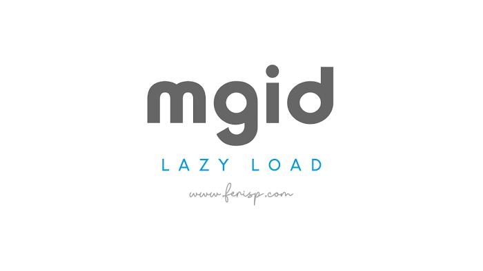 Cara Memasang Lazy Load Iklan Mgid di Blog