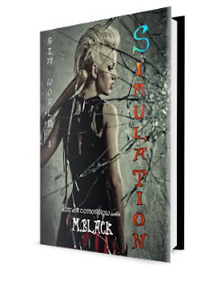 SIMULATION: Enter a World of Simulations in this post-apocalyptic dysoptia. Book 1