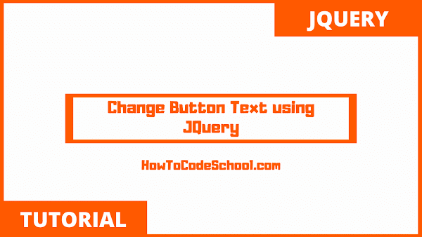Change Button Text using JQuery