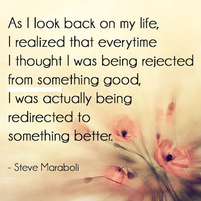 Steve Maraboli Quotes Rejection