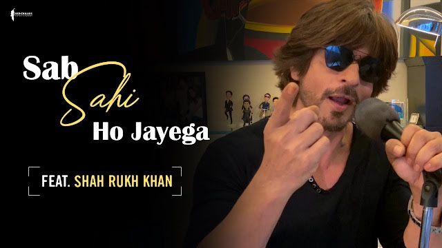 Sab Sahi Ho Jayega lyrics- Shahrukh Khan