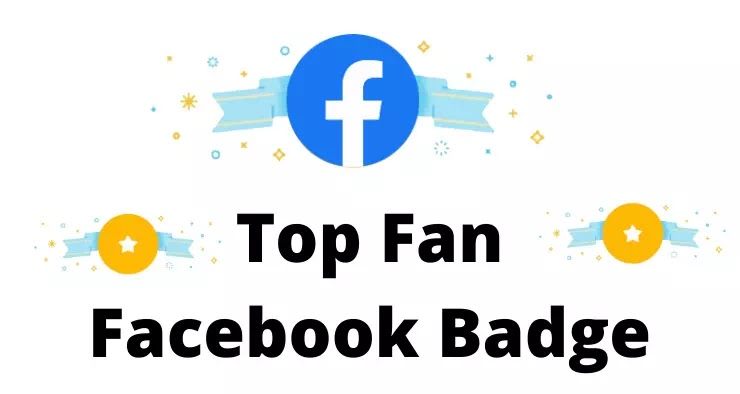 Top Fan Facebook Badge |  How to turn on top fan badge on facebook page?