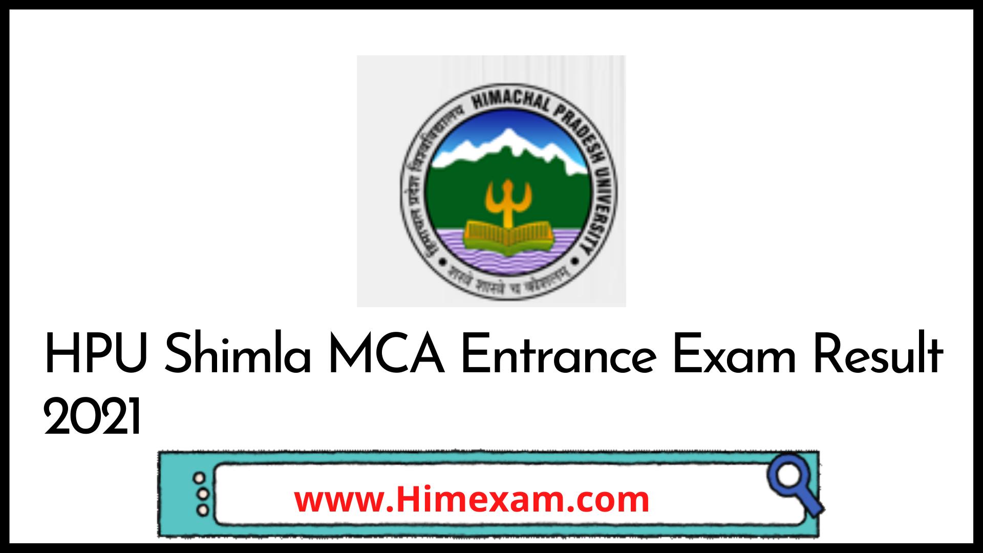 HPU Shimla MCA Entrance Exam Result 2021