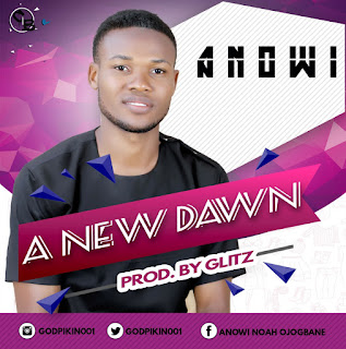 Music: Anowi  - A New Dawn || @Godpikin001