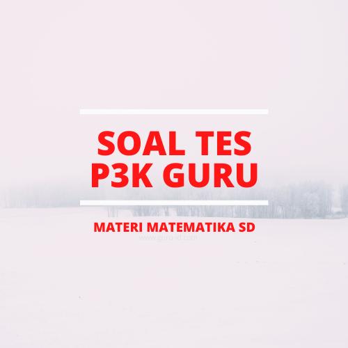 gambar soal p3k matematika SD
