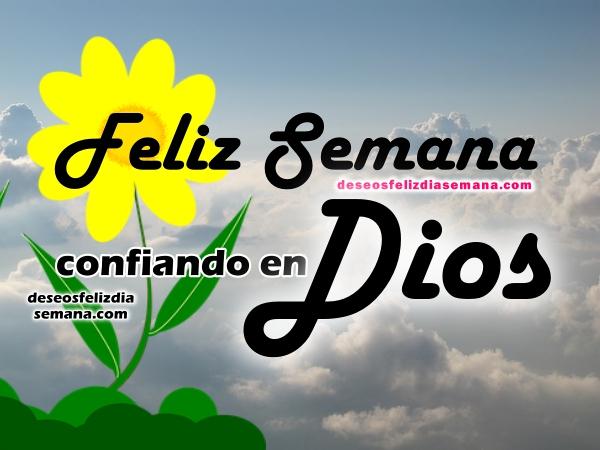 Mensaje cristiano de feliz lunes, frases de feliz semana para facebook con imágenes cristianas por Mery Bracho