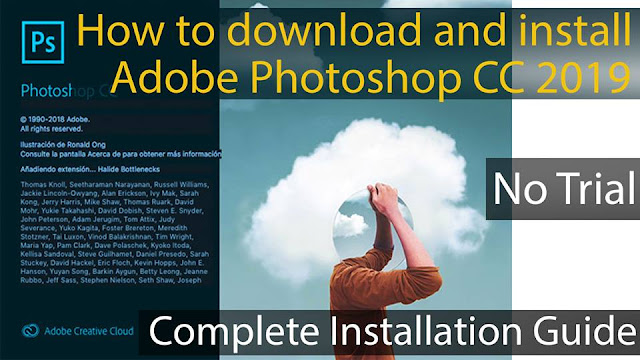 Adobe Photoshop CC 2019 Latest Version Free Download  Complete Installation Guide