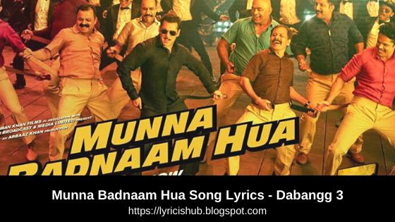 Munna Badnaam Hua Song Lyrics - Dabangg 3 | Salman Khan,Sonakshi S,Saiee M|