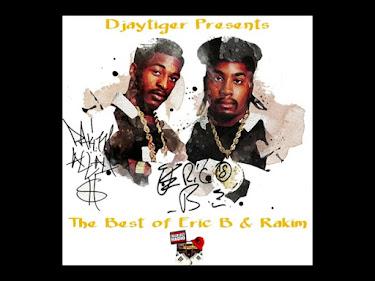 The Best of Eric B and Rakim by Djaytiger