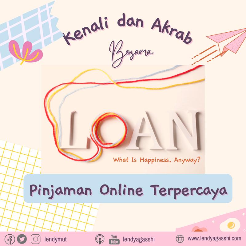 Kenali dan Akrab Bersama Pinjaman Online Terpercaya