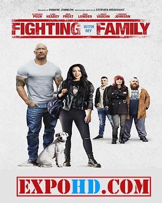 Fighting With My Family 2019 IMDb 480p | Esub 1.3Gbs [Watch & Downlaod] G.Drive