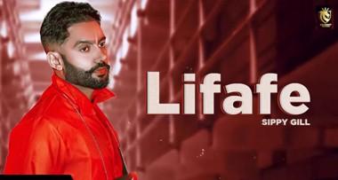 Lifafe Lyrics - Sippy Gill Ft. Shipra Goyal