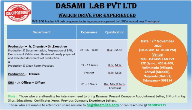 DASAMI LAB | Walk-In Drive for Production, EHS on 7th Nov' 2020 at Chityala