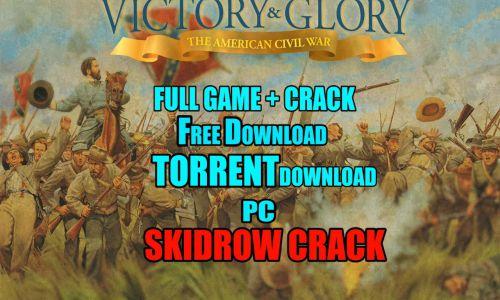 Victory and Glory The American Civil War SKIDROW Game Setup Download