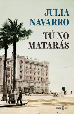Tú no matarás - Julia Navarro (2018)