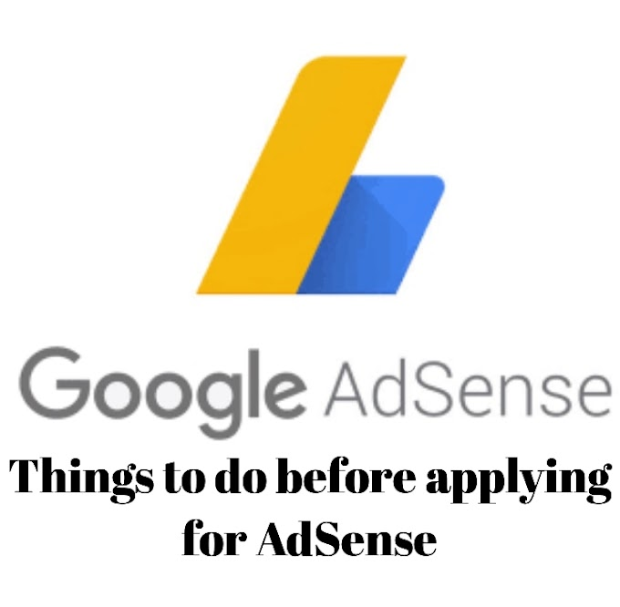 Things to do before applying for AdSense