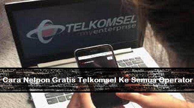 Cara Nelpon Gratis Telkomsel Ke Semua Operator
