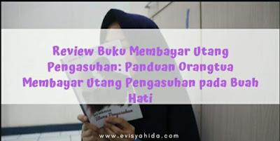 Review Buku Membayar Utang Pengasuhan