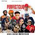 MIXTAPE: Perfectcliq x DJ Vickyslim - Perfectcliq Monthly Mixtape (October Edition)