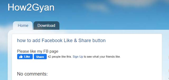 How to add Facebook Like & Share button in Blogger