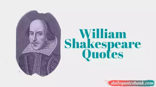 William Shakespeare Quotes On Life Lessons