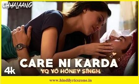 केयर नि करदा Care Ni Karda Lyrics in Hindi~Yo Yo Honey Singh~Chhalaang~Alfaz,Care Ni Karda Lyrics