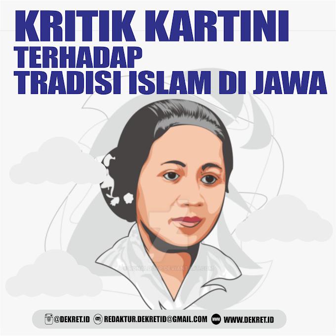 KRITIK KARTINI TERHADAP TRADISI ISLAM DI JAWA
