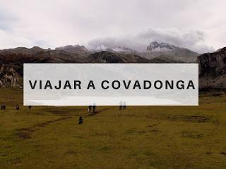 viajar a Covadonga Asturias
