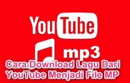Cara Download Lagu Dari YouTube Menjadi File MP3