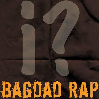 Bagdad Rap - Bagdad Rap 2005