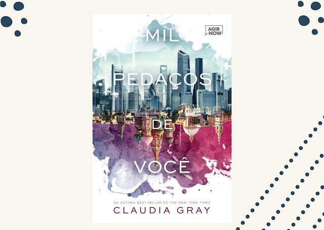 Mil Pedaços de Você - Claudia Gray