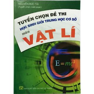 Tuyển Chọn Đề Thi Học Sinh Giỏi THCS Môn Vật Lý (kèm 1 bookmark như hình) ebook PDF-EPUB-AWZ3-PRC-MOBI