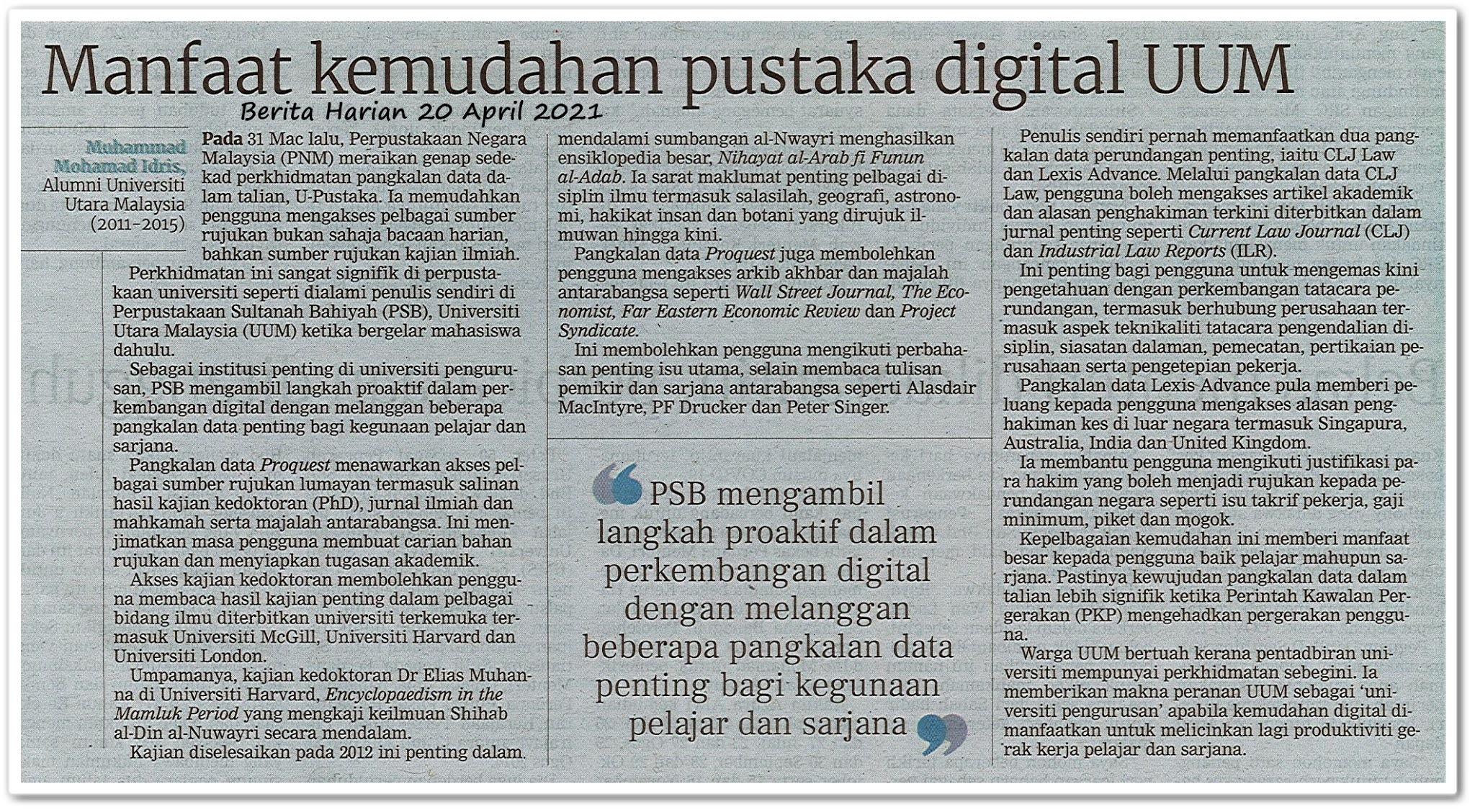 Manfaat kemudahan pustaka digital UUM - Keratan akhbar Berita Harian 20 April 2021