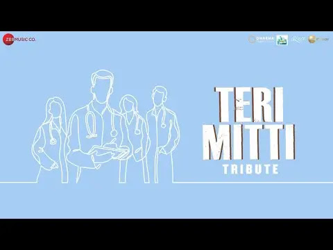 Teri Mitti Tribute Full Song Lyrics | Bpraak | Arko