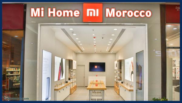 Xiaomi أول Mi Home المغرب