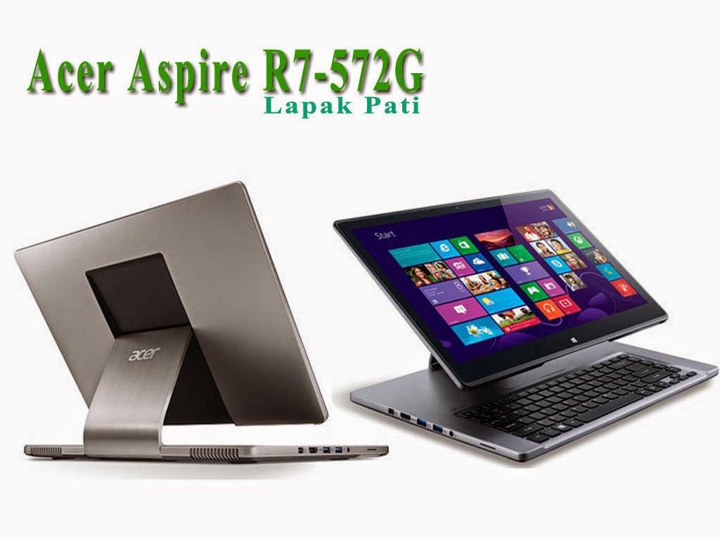 Laptop Terbaru Acer Yang Super Elegant, Acer Aspire R7-572G