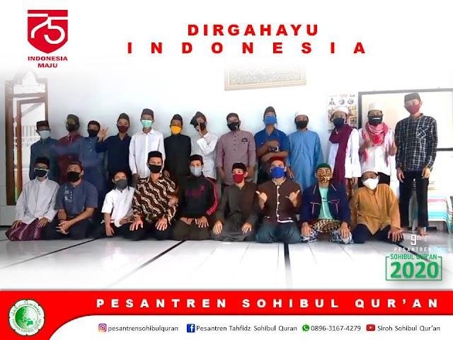 Santri Sohibul Qur'an Mengucapkan Dirgahayu Kemerdekaan RI yang ke-75 Untuk Indonesia Tercinta