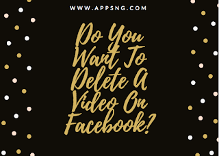 Do you want to delete a video on Facebook?