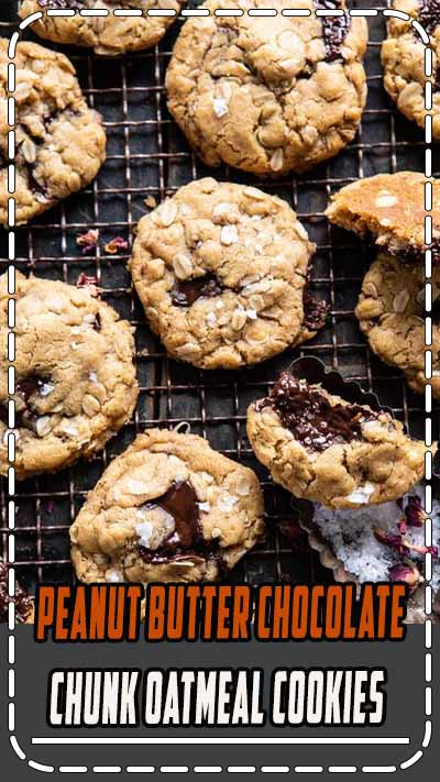 Peanut Butter Chocolate Chunk Oatmeal Cookies | halfbakedharvest.com #cookies #oatmeal #easyrecipes #dessert #chocolate