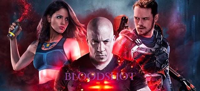 Bloodshot New Movie Review | Cast | Trailer | Download