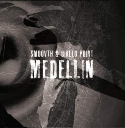 SmooVth & Giallo Point - Medellin - Album Download, Itunes Cover, Official Cover, Album CD Cover Art, Tracklist