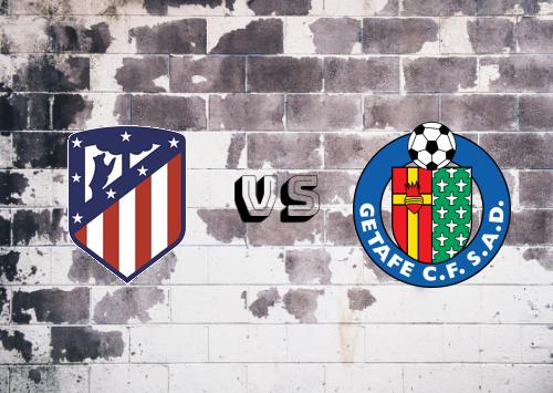 Atlético Madrid vs Getafe  Resumen