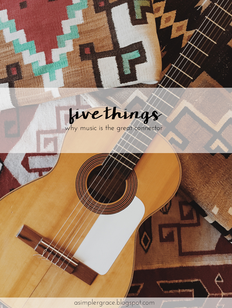 Five thoughts about music and why it is the great connector. #fivethings