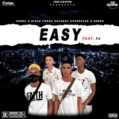 TEAM CLEYPTON - Easy (Feat FJ)