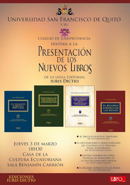 El Colegio de Jurisprudencia de la USFQ invita a la presentación de los nuevos libros de su Línea Editorial Juris Dictio, 3 de marzo, 18:30, Casa de la Cultura