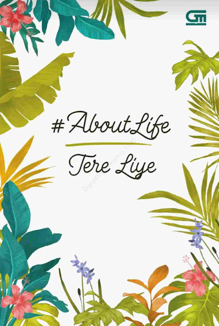 Novel #AboutLife Karya Tere Liye PDF